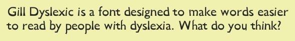 Gill Dyslexic